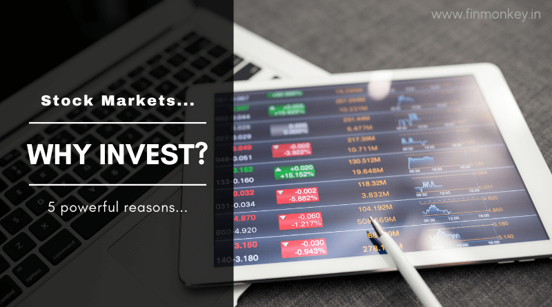 Stock Markets – Why you should invest? 5 powerful reasons…