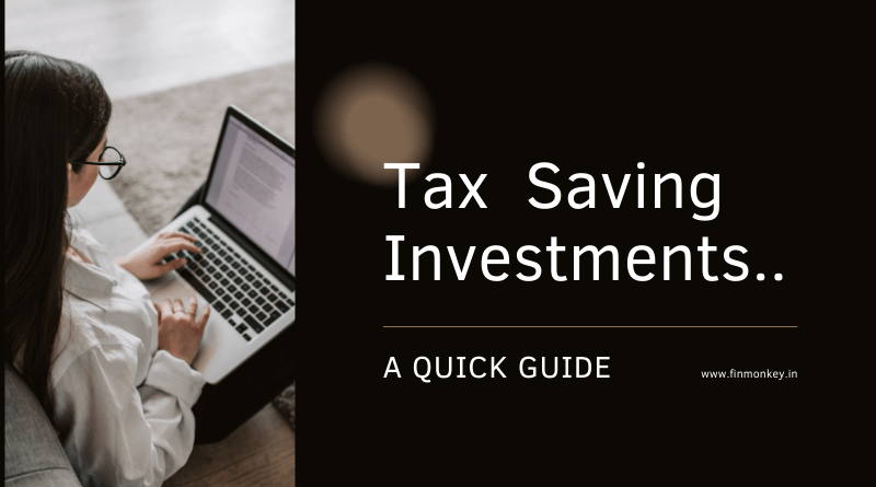 Tax Saving Investments – Quick guide on planning in advance